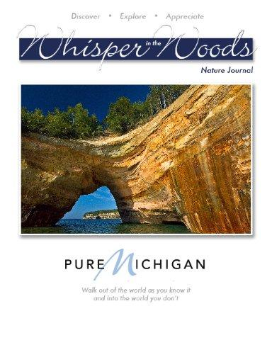 Pure Michigan Edition of Whisper in the Woods Nature Journal