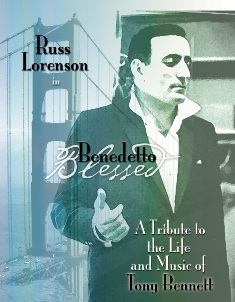 Benedetto/Blessed: A Tribute to the Life and Music of Tony Bennett