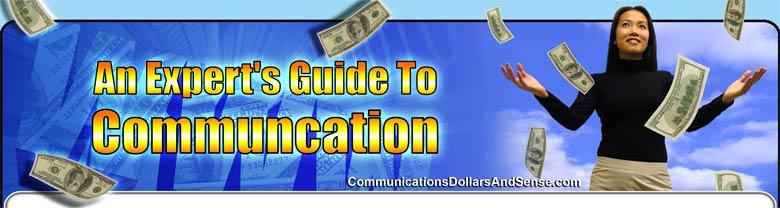 Communications Dollars and Sense