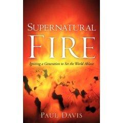 Paul F. Davis author of Supernatural Fire / www.PaulFDavis.com