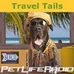 Travel Tails on PetLifeRadio.com & iTunes