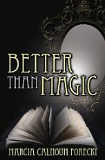 Better Than Magic