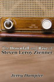 The Downfall and Rise of Steven Leroy Zienner