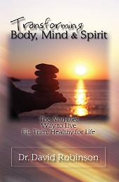 Transforming Body, Mind & Spirit