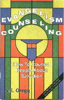 Evangelism Counseling-How to Counsel People About Salvation