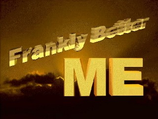 Frankly Better ME