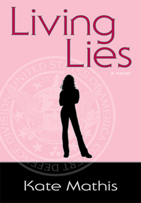 Living Lies a new novel by Kate Mathis