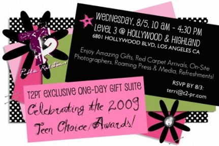 CELEBRITY INVITE FOR EXCLUSIVE GIFT SUITE CELEBRATING THE '09 TEEN CHOICE AWARDS