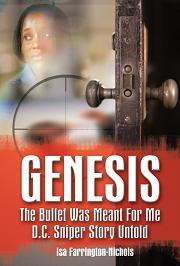 Genesis: The Bullet Was Meant For Me: D.C. Sniper Story Untold