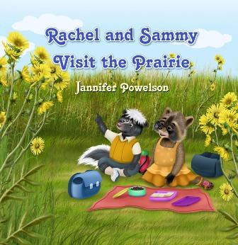 Rachel and Sammy Visit the Prairie