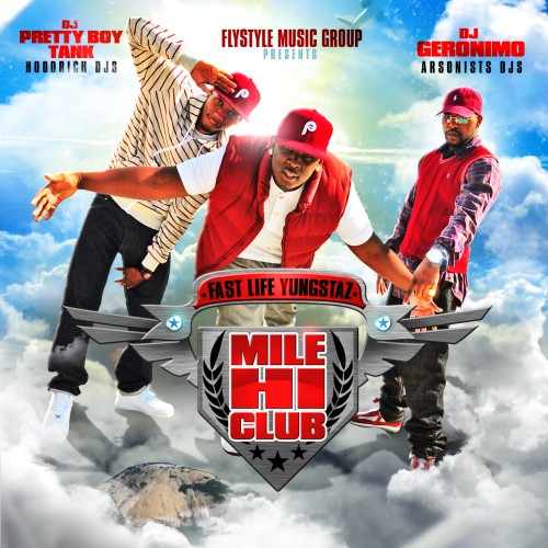 Fast Life Yungstaz (F.L.Y.) New Mix Tape, Mile Hi Club with I'm So Gone