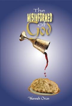 The Misinformed of God