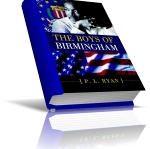 The Boys of Birmingham by P.L. Ryan