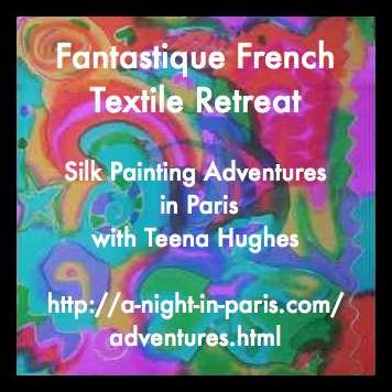Join Teena Hughes in Paris for one-day Textile Taster Tours. Photo  is Handpainted silk habotai with French dyes by Teena Hughes