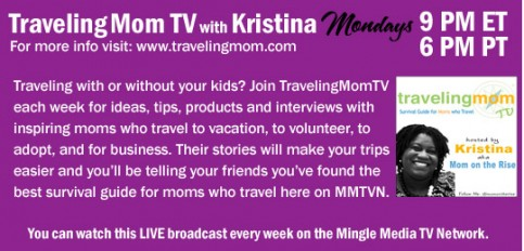 TravelingMom TV with Kristina on Mingle Media TV