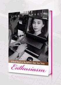 "Front cover of novel ""Enthusiasm"" written by Fida R. Abbott"