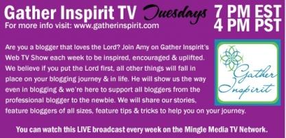 Gather Inspirit Web TV Show on Mingle Media TV