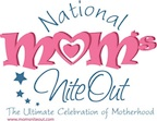 National Mom's Nite Out 5-6-10
