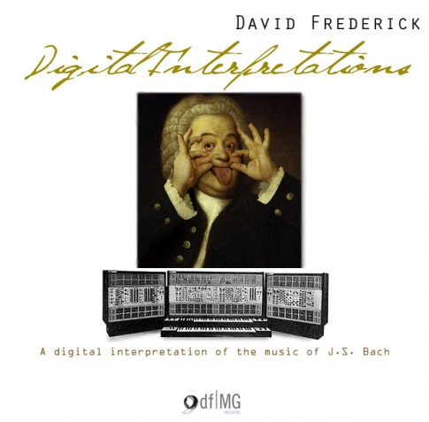 David Frederick's Digital Interpretations Album Cover