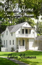 CALLED HOME - TWO HEARTS ANSWER by Gloria Schumann