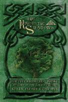 The Rise of the Shadows: The Fey Chronicles - Book 1