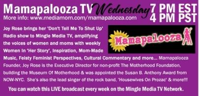 Mingle Media Web Show: Mamapalooza TV with Joy Rose