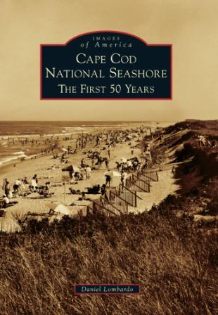 Cape Cod National Seashore: The First 50 Years