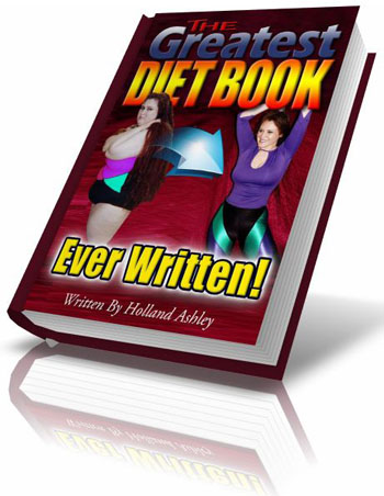 The Greatest Diet Book Ever Written by Holland Ashley at eBookGuides4Life.com