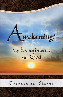 Awakening! My Experiments with God