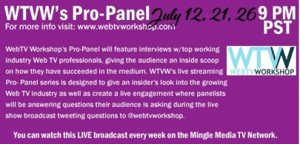 Web TV Workshop's Pro-Panel Web Series