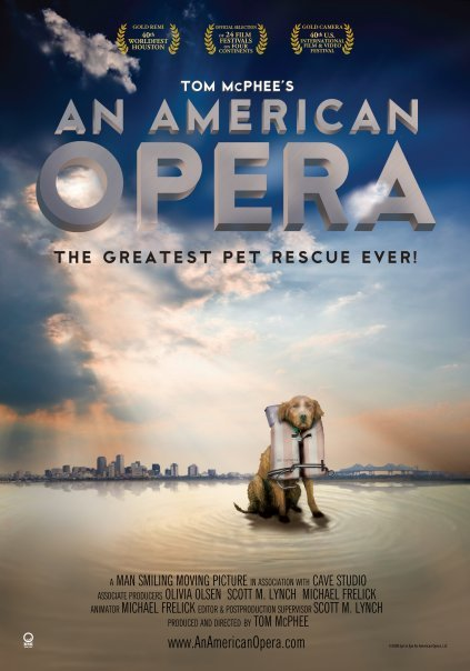 An American Opera: The Greatest Pet Rescue Ever!