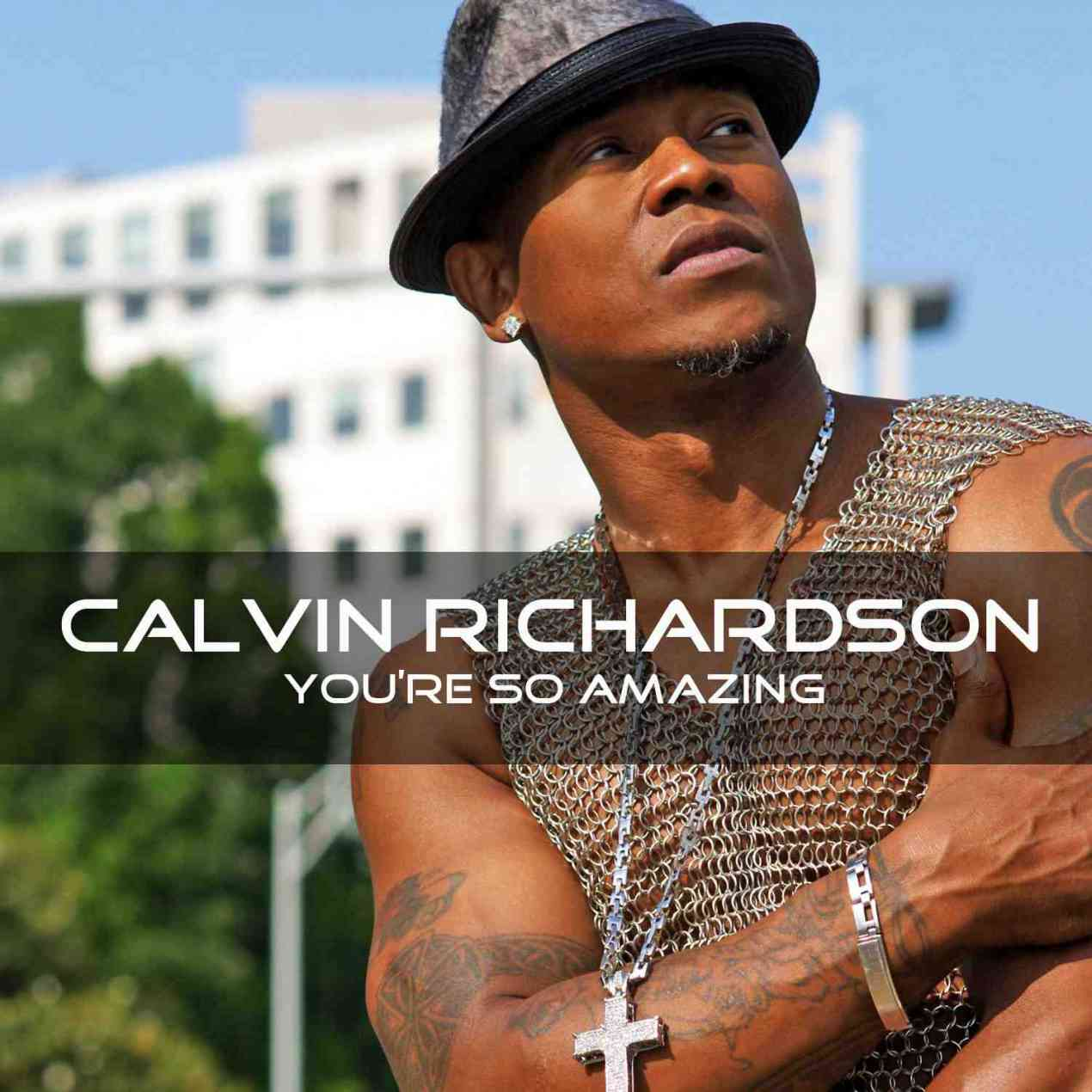 "So Amazing: Calvin Richardson Earns ""International Male Vocalist Of"