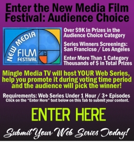 New Media Film Festival: Audience Choice Awards