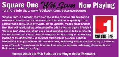 Square One Web Series on Mingle Media TV