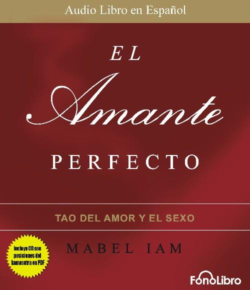 Audiolibro El Amanrte Perfecto de Mabel Iam