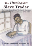 The Theologian Slave Trader