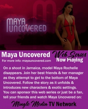 Watch the Web Series, Maya Uncovered
