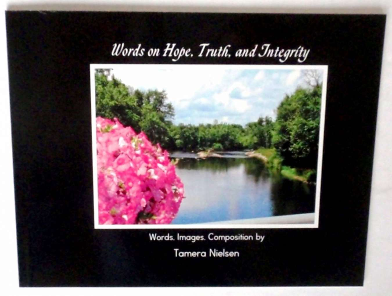 Perspectives Words on Hope Truth Integrity Tamera Nielsen