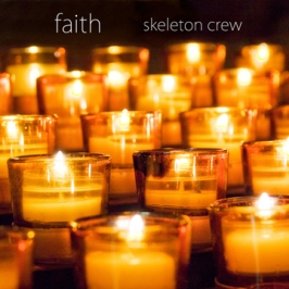 Skeleton Crew | Faith