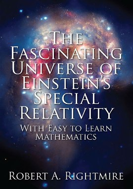 The Fascinating Universe of Einstein's Special Relativity