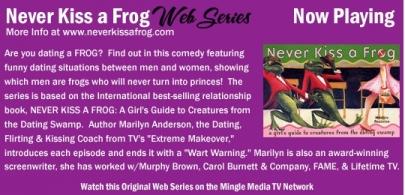 Never Kiss a Frog Web Series on Mingle Media TV
