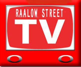 Raalow Street TV