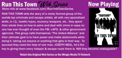 Run This Town Web Series on Mingle Media TV