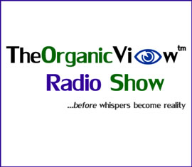 The Organic View Radio Show