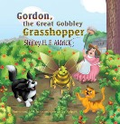 Gordon, The Great Gobbley Grasshopper