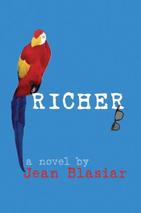 """Jean Blasiar's """"Richer"""" Sequel to """"Poor Rich"""""""
