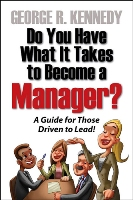 Do You Have What It Takes to Become a Manager