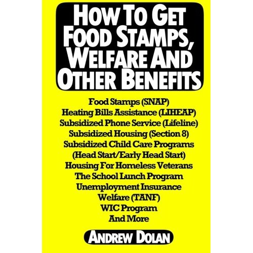 How To Apply For Welfare And Food Stamps