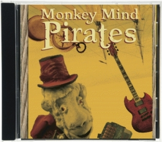 Monkey Mind Pirates CD