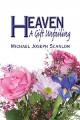 Heaven - A Gift Unfailing